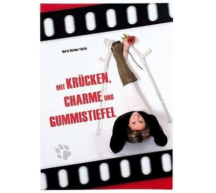 VEBU | MIT KRÜCKEN, CHARME UND GUMMISTIEFEL, Buch